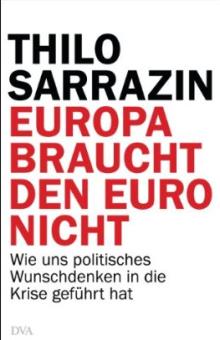 Sarrazin-Der-Euro-stiftet-Unfrieden-Europa