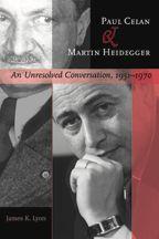 Paul Celan and Martin Heidegger